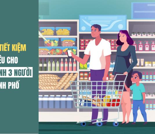 cách tiết kiệm chi tiêu cho gia đình 3 người