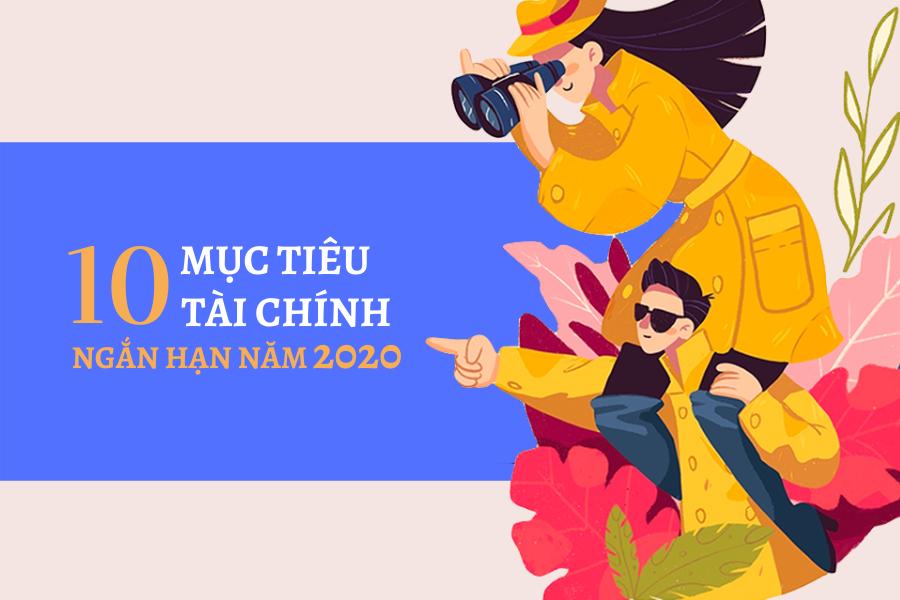 10 mục tiêu tài chính ngắn hạn năm 2020